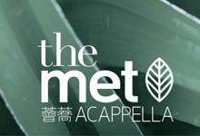 薈蕎 THE MET. ACAPPELLA